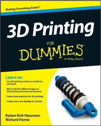 3D Printing For Dummies/Kalani Kirk Hausman-图书-亚马逊中国